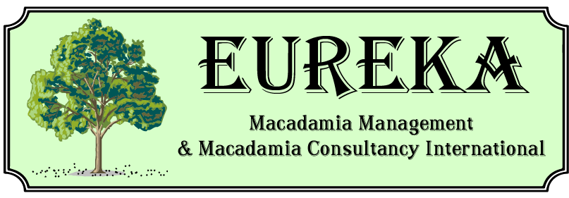 Eureka Macadamia Management & Macadamia Consultancy International